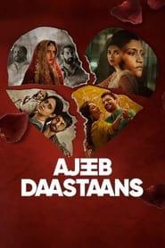Ajeeb Daastaans (2021) Hindi Watch Online Free
